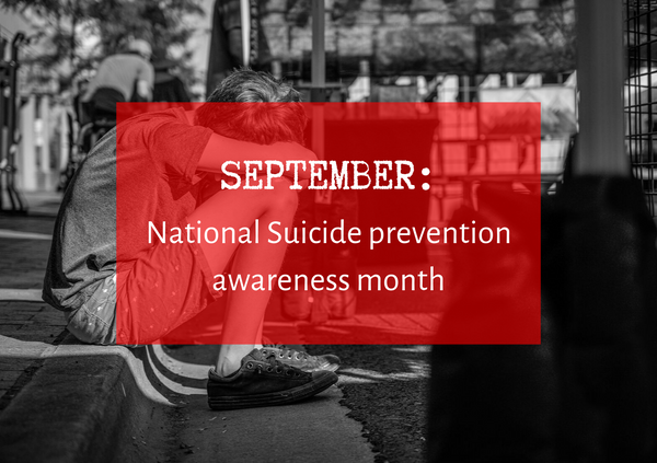 September: National Suicide prevention awareness month