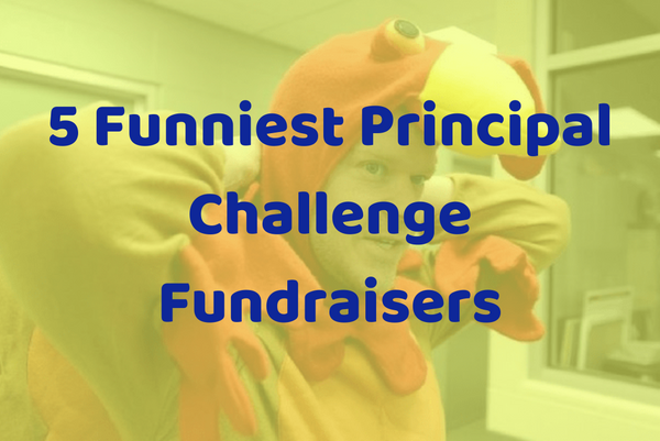 5 Funniest Principal Challenge Fundraisers